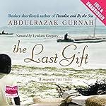 The Last Gift | Abdulrazak Gurnah