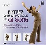 Entrez dans la pratique du Qi Gong :...