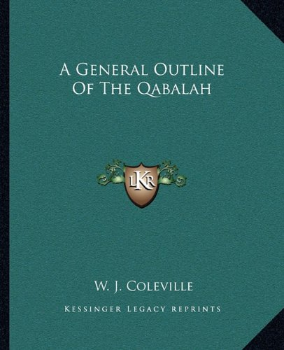 A General Outline of the Qabalah