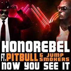 Honorebel featuring Jump Smokers - Now You See It