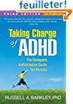 Taking Charge of ADHD: The Complete,...