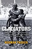 Gladiators: Norm Provan and Arthur Summons on rugby leagues most iconic moment and its continuing legacy