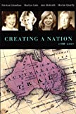 img - for Creating A Nation: 1788-2007 (Network Books Australian Scholarly Classics) book / textbook / text book