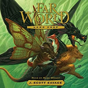 Land Keep: Farworld, Book 2 | [J. Scott Savage]