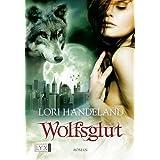 """Wolfsglutvon """"Lori Handeland"""""""
