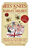 &#34;Bees Knees and Barmy Armies&#34; av Harry Oliver