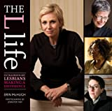 The L Life: Extraordinary Lesbians Making a Difference