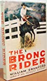 Bronc Rider (0916546047) by William Crawford