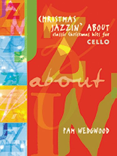 christmas-jazzin-about-for-cello-classic-christmas-hits-cello-and-piano-faber-edition-jazzin-about