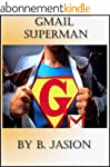 Gmail Superman - Improve productivity...