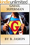Gmail Superman - Improve productivity...