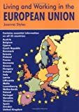 Living & Working in the European Union: A Survival Handbook