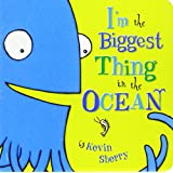 I'm the Biggest Thing in the Ocean!