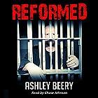 Reformed Hörbuch von Ashley Beery Gesprochen von: Chase Johnson