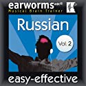Rapid Russian, Volume 2 (       UNABRIDGED) by  earworms Learning Narrated by Marlon Lodge, Tatyana Komova