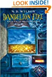 Dandelion Fire: Book 2 of the 100 Cupboards
