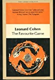 The Favourite Game (New Canadian Library) (0771022115) by Leonard Cohen