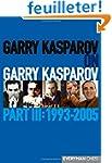 Garry Kasparov on Garry Kasparov 1993...