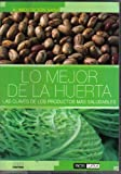 img - for Lo Mejor De La Huerta (Spanish Edition) book / textbook / text book