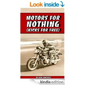 Motors For Nothing (Kicks For Free)
