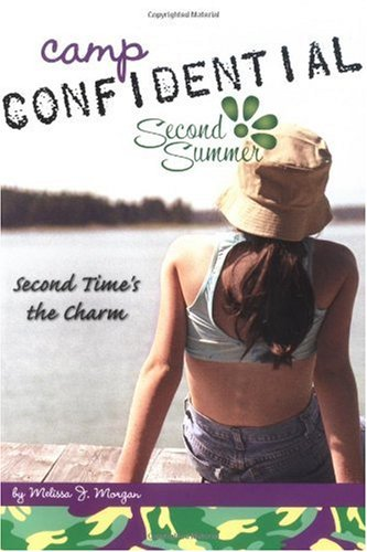 Second Time's the Charm #7 (Camp Confidential)