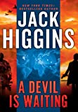 Jack Higgins A Devil Is Waiting (Thorndike Core)