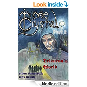 Time Crystal 2 - Delsaron's World (The Eridon Chronicles Book 3)