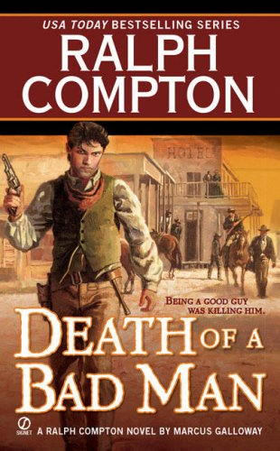 Image for Ralph Compton Death of a Bad Man (Ralph Compton Western Series)