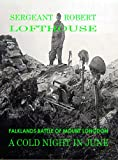A Cold Night in June: Falklands Battle of Mount Longdon