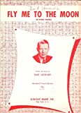 """Bart Howards """"Fly Me To The Moon (In Other Words)"""" (Standard Vocal Edition)"""
