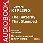 The Butterfly That Stamped [Russian Edition] | Rudyard Kipling