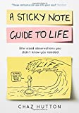 img - for A Sticky Note Guide to Life book / textbook / text book