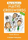 How to Dazzle at Maths Crosswords: Book 2: Bk.2