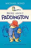 img - for More about Paddington book / textbook / text book