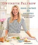 Les secrets de cuisine de Gwyneth Paltrow par Paltrow