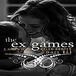 The Ex Games, Book 3 | J. S. Cooper,Helen Cooper