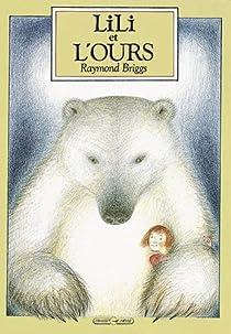 Lili et l'ours par Briggs