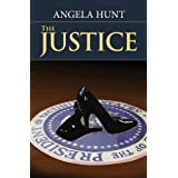 The Justice ~ Angela Hunt