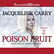 Poison Fruit: Agent of Hel, Book 3 | Jacqueline Carey