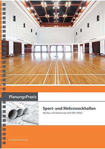 planungspraxis-sport-und-mehrzweckhallen-neubau-und-sanierung-nach-din-18032