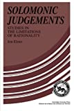 Solomonic Judgements: Studies in the Limitation of Rationality (0521376084) by Elster, Jon