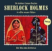 Der Biss des Zerberus (Sherlock Holmes - Die neuen Fälle 10) | Andreas Masuth