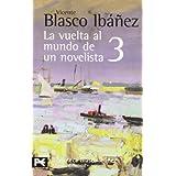La vuelta al mundo de un novelista, 3: India-Ceilán-Sudán-N... (El Libro De Bolsillo - Bibliotecas De...
