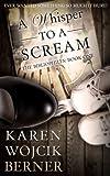 A Whisper to a Scream (The Bibliophiles Book 1)