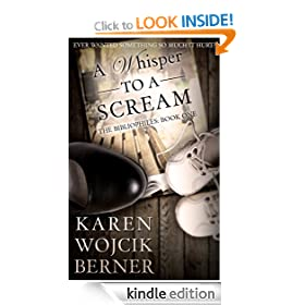A Whisper to a Scream (The Bibliophiles: Book One)