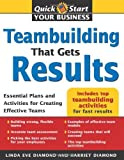 Teambuilding That Gets Results: Essential Plans and Activities for Creating Effective Teams (Quick Start Your Business)