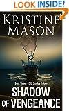 Shadow of Vengeance (Book 3 C.O.R.E. Shadow Trilogy) (C.O.R.E. Series)