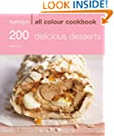 200 Delicious Desserts (All Colour Co...