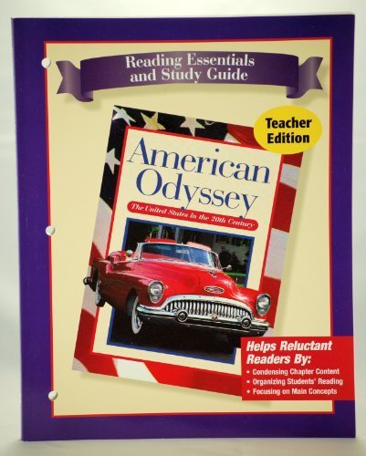 American Odyssey; Reading Essentials and Study Guide, TE