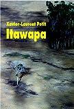 vignette de 'Itawapa (Xavier-Laurent Petit)'
